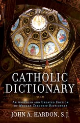 Catholic Dictionary: An Abridged and Updated Edition of Modern Catholic Dictionary - eBook