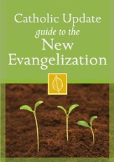 Catholic Update Guide to the New Evangelization