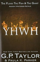 YHWH (Yahweh): Ancient Stories Retold: The Flood, The Fish & The Giant - eBook
