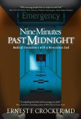 Nine Minutes Past Midnight: A Doctor Comes Face To Face With His Not So Silent Partner - eBook