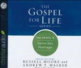 The Gospel & Same-Sex Marriage - unabridged audio book on CD