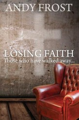 Losing Faith: Those Who Have Walked Away - eBook