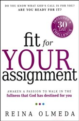 Fit for Your Assignment Spiritually, Mentally, and Physically