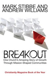 Breakout: Our Church's Story Of Mission And Growth In The Holy Spirit - eBook