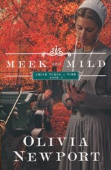 Meek and Mild, Amish Turns of Time Series #2