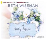 #7: A July Bride - unabridged audio book on CD