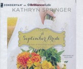 #9: A September Bride - unabridged audio book on CD