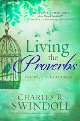 Living the Proverbs: Insights for the Daily Grind - eBook