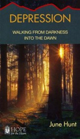 Depression: Walking from Darkness into the Dawn [Hope For The Heart Series]