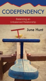 Codependency: Balancing an Unbalanced Relationship [Hope For The Heart Series]