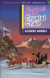 The Spell Of The Crystal Chair, The Lost Chronicles Series #1