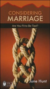 Considering Marriage: Are You Fit to Be Tied? [Hope For The Heart Series]