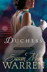 Duchess, Daughters of Fortune Series #3