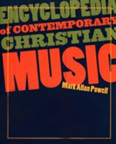 Encyclopedia of Contemporary Christian Music--Book and CD-ROM