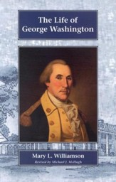 The Life of George Washington, Grades 6-9