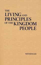 The Living and Principles of the Kingdom People