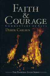 Faith & Courage: Commentary on Acts