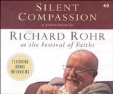 Silent Compassion: Richard Rohr at the Festival of Faiths - Slightly Imperfect