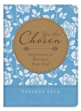 You Are Chosen: Inspiration to Reassure Your Soul Imitation Leather
