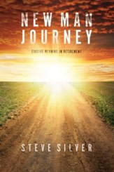 New Man Journey: Finding Meaning in Retirement - eBook