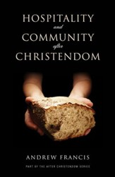 Hospitality And Community After Christendom - eBook