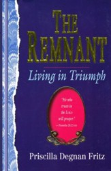 The Remnant: Living in Triumph