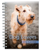 Daily Wisdom for Dog Lovers 2015 Planner
