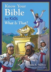 What Is That? Know Your Bible for Kids Series