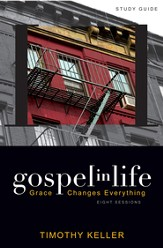 Gospel in Life Study Guide: Grace Changes Everything - eBook