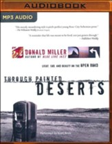 Through Painted Deserts, Abridged MP3-CD