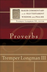 Proverbs (Baker Commentary on the Old Testament Wisdom and Psalms Book #) - eBook