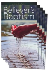 Believers' Baptism: Pamphlet 5-pack