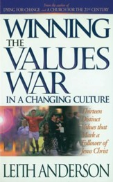 Winning the Values War in a Changing Culture - eBook