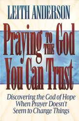 Praying to the God You Can Trust - eBook