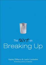 Dirt on Breaking Up, The (The Dirt Book #) - eBook