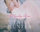 #2: The Goodbye Bride, Summer Harbor - unabridged audio book on CD