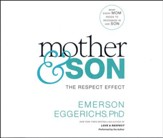 Mother & Son: The Respect Effect- unabridged audio book on CD
