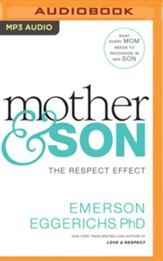 Mother & Son: The Respect Effect- unabridged audio book on MP3-CD