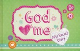 God Hearts Me: My Secret Diary - Slightly Imperfect