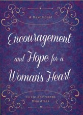 Encouragement and Hope for a Woman's Heart: A Devotional