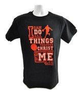 I Can Do All Things Shirt, Basketball, Black, Extra Large