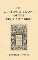 The Quatercentenary of the King James Bible