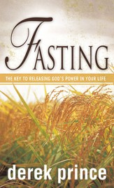 Fasting: The Key to Releasing God's Power in your Life - eBook
