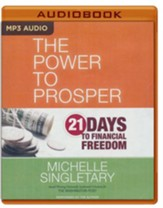 Power to Prosper: 21 Days to Financial Freedom - unabridged audio book on MP3-CD
