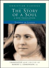 The Story Of A Soul: A New Translation - eBook