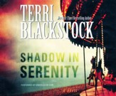 Shadow in Serenity - unabridged audio book on CD