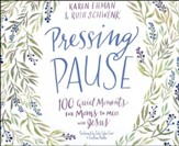 Pressing Pause: 100 Quiet Moments for Moms to Meet with Jesus- unabridged audio book on CD