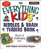 The Everything Kids' Riddles & Brain  Teasers Book