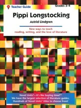 Pippi Longstocking, Novel Units Teacher's Guide, Grades 3-4