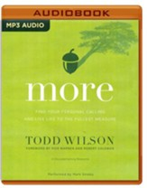 More: Find Your Personal Calling and Live Life to the Fullest Measure- unabridged audio book on MP3-CD